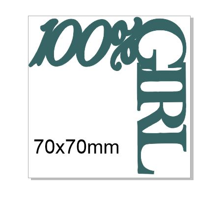 100% girl  70x70 mm pack of 5