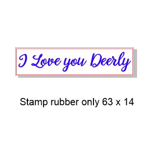 I love you Deerly 64 x 15mm Stamp rubber, for use with deers hea