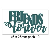 Friends forever ,pack of 10, Ideal for your card making, bulk