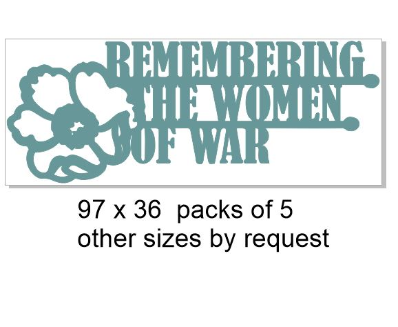 Remembering the women of war 98 x 38.